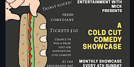 Mick Rice Hall's Cold Cut Comedy at The Groundhog Day Theater tickets