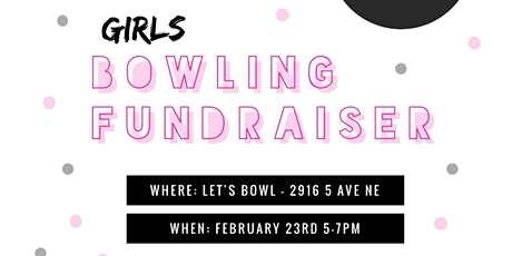 Girls Bowling Fundraiser tickets