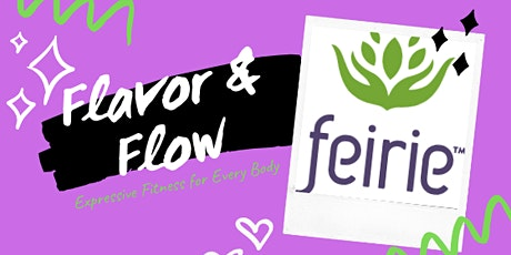 Feirie's Flavor and Flow Movement Class tickets