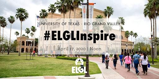 #ELGLInspire - University of Texas - Rio Grand Valley