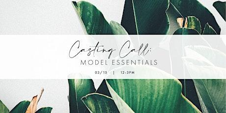 Casting Call: Model Essentials tickets