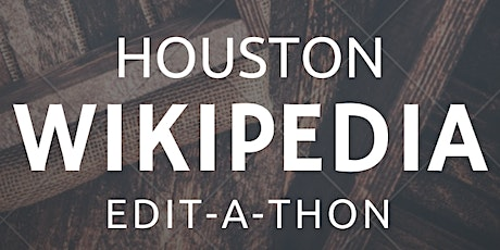 Houston Afrofuturism Book Club - Black History Month Wikipedia Edit-a-thon tickets