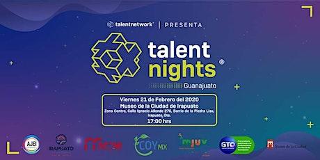 Talent Night Guanajuato Febrero 2020 entradas