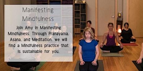 Manifesting Mindfulness tickets