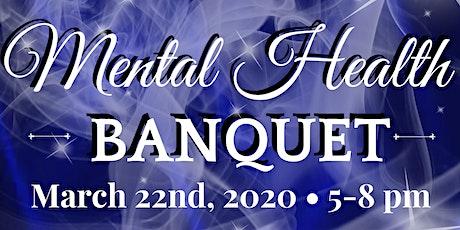 Mental Health Banquet 2020 tickets