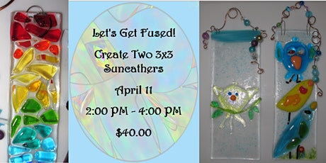 Let's Get Fused!  Create two 3x3 Suncatchers tickets
