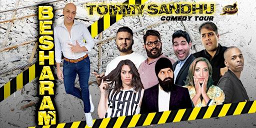 Tommy Sandhu : Besharam Comedy Tour - Cardiff