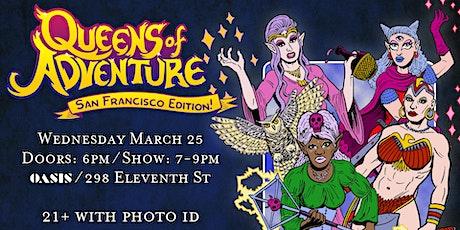 Queens of Adventure: San Francisco Edition tickets