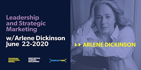 Leadership and Strategic Marketing with Arlene Dickinson tickets