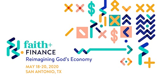 Faith+Finance: Reimagining God's Economy
