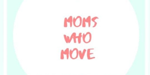 Moms Who Move STRATFORD Launch Party!