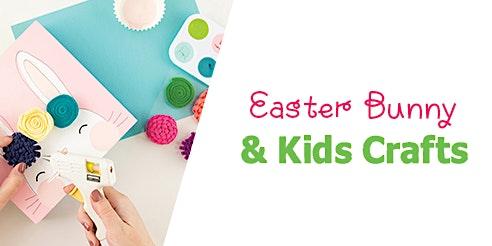 Easter Bunny & Kids Crafts