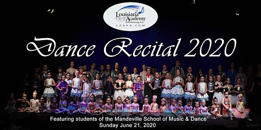 Mandeville School of Music & Dance - Spring Dance Recital 2020