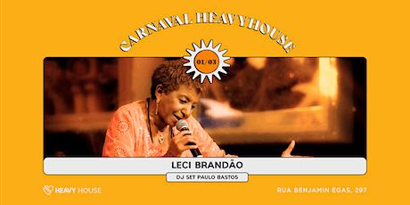 Carnaval HH :: Leci Brandão e DJ Set de Paulo Bastos ingressos