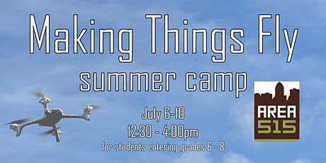 Making Things Fly | Summer Camp tickets