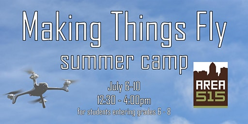 Making Things Fly | Summer Camp