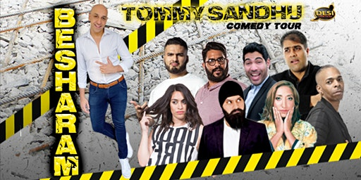 Tommy Sandhu : Besharam Comedy Tour - Preston