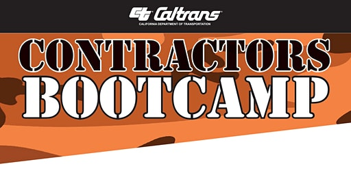 Caltrans District 3 - Construction Contractor's Bootcamp
