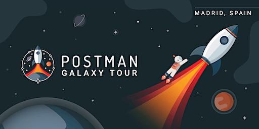Postman Galaxy Tour: Madrid