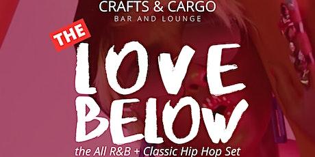 The Love Below :: R&B + Classic Hip Hop Set tickets