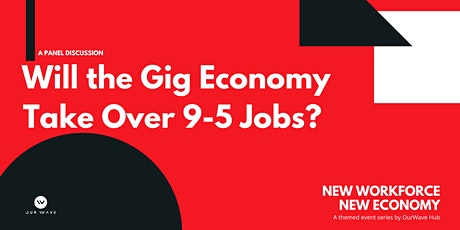 Will the Gig Economy Take Over 9-5 Jobs? tickets
