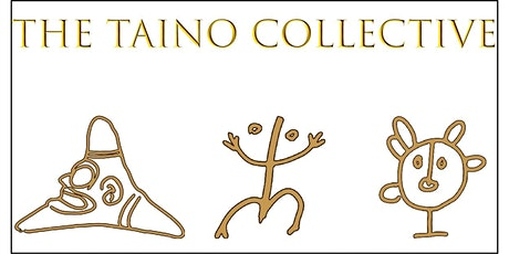 The Taino Collective - Music & Dance tickets