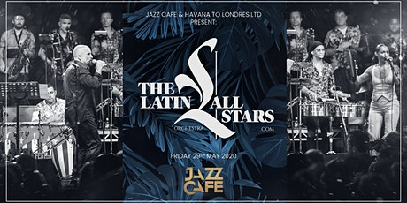 The Latin All Stars Orchestra live at The Jazz cafe tickets