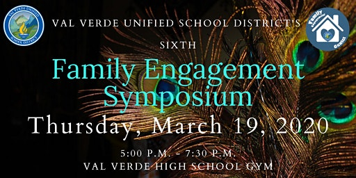 Val Verde Unified School District's Sixth Annual Family Engagement Symposium
