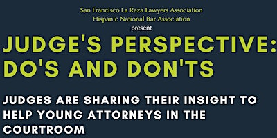 Judge's Perspective: Do's and Don'ts