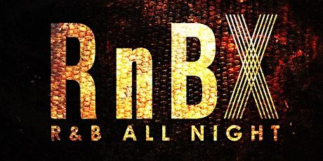 RnBX   R&B All Night tickets