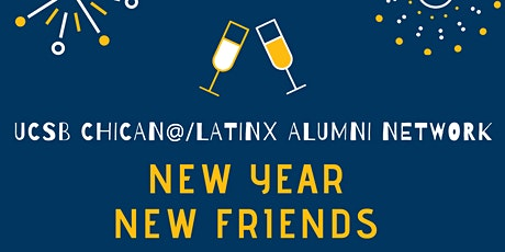 New Year, New Friends: UCSB Chican@/Latinx Alumni Network Open House tickets