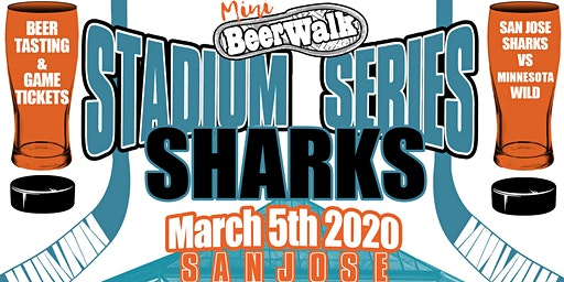 San Jose Sharks & Breweries - Stadium Series 2020
