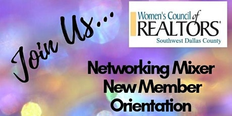 Networking Mixer & New Member Orientation tickets