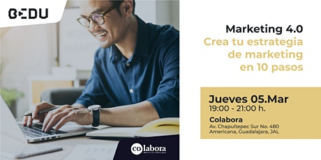 Marketing 4.0 Crea tu estrategia de marketing en 10 pasos boletos