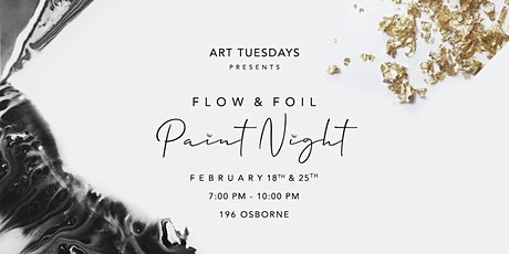 Flow and Foil Paint Nights! tickets