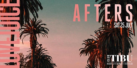 LoveJuice Afters at Tibu Marbella Sat 25 July 2020 tickets