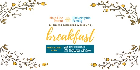 Business Members & Friends Breakfast at The Flower Show tickets