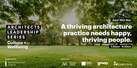 Architects Leadership Series | Culture + Wellbeing | Breakfast Event tickets