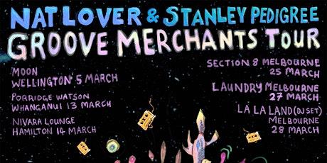 Nat Lover & Stanley Pedigree - Groove Merchants Tour NZ/AUS tickets