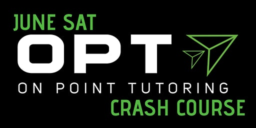 June SAT Crash Course