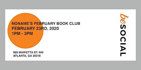 NONAME'S FEBRUARY BOOK CLUB tickets