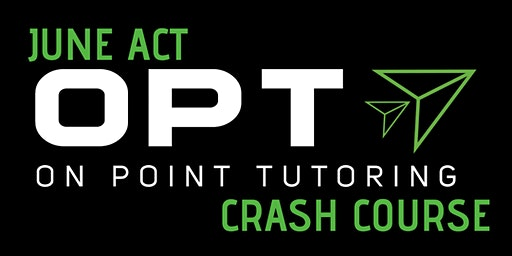 June ACT Crash Course