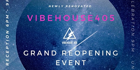 VibeHouse405 Grand ReOpening tickets