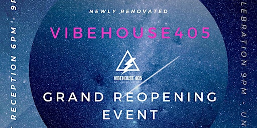 VibeHouse405 Grand ReOpening