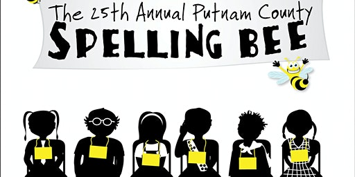 STARS Presents: The Counselor Show - 25th Annual Putnam County Spelling Bee