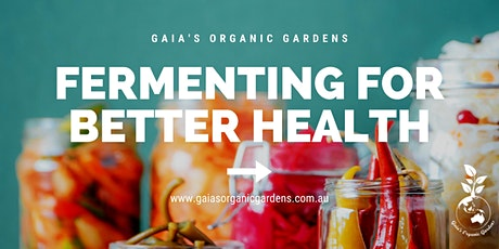 Fermenting for Better Health Workshop tickets