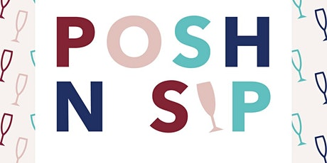 Posh n Sip San Jose tickets