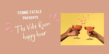 The Vibe Room Happy Hour tickets