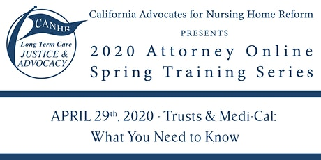 Trusts & Medi-Cal: What You Need to Know tickets