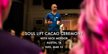 Soul Lift Cacao Ceremony ~ 3/15 tickets